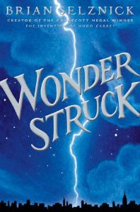 """Wonderstruck - Brian Selznick (author and illustrator) - Loved this book almost more than his """"The Invention of Hugo Cabret."""" (Schneider Family Book Award, co-winner Middle School, Great Books, New Books, Books To Read, Amazing Books, This Is A Book, The Book, Book 1, Hugo Cabret, Mystery"""
