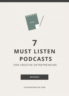 These 7 Podcasts are a must listen for Creative Entrepreneurs. Find them here >>