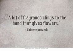 and when you smell their fragrance you always think of them. Own Quotes, Quotable Quotes, Words Quotes, Great Quotes, Quotes To Live By, Life Quotes, Inspirational Quotes, Sayings, Motivational
