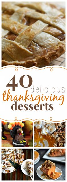 40 Thanksgiving recipe ideas. (google the names of them for actual recipes.)