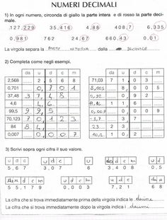 L'addizione con i numeri decimali Per eseguire le addizioni con i numeri decimali si devono scrivere in colonna: - le unità sotto ...