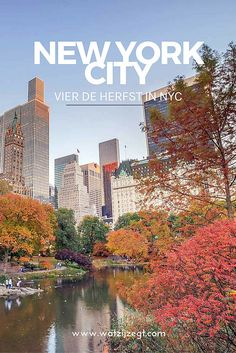 Vier de herfst in New York: Central Park in de herfst