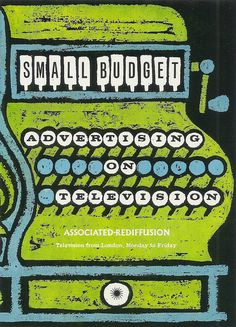 """""""Small Budget advertising on Associated-Rediffusion Television - brochure, c1960. Designed by Derek Turne."""