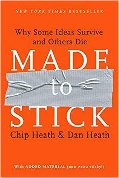 Amazon.com: Made to Stick: Why Some Ideas Survive and Others Die (8601421337328): Chip Heath, Dan Heath: Books