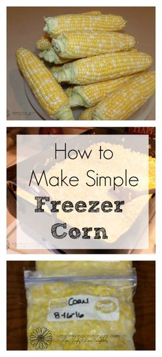 This freezer corn is sweet and so yummy!!  If you are new to preserving food, this is a great way to get your feet wet!