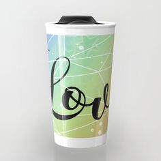 Love is Universal Travel Mug. Great gift idea. Rainbow, geometric, white.