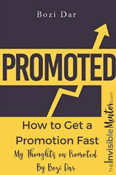 In Promoted by Bozi Dar, he provides career advice that you wish you'd known earlier. He created a Career Acceleration Formula that is based on his experience getting job promotions and salary increases. He tells readers what the biggest career mistake is. If you're looking for career advancement or raise at work, read this book. Click the link to read my detailed summary of Promoted by Bozi Dar, and learn the 6 steps to career acceleration, the success mindset, influence ladder, and more.