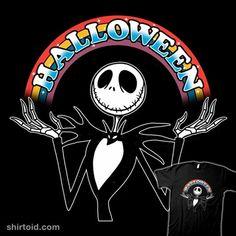 As Long As We Have Halloween   Shirtoid #barbadifuoco #film #firebeard #halloween #jackskellington #movies #rainbow #thenightmarebeforechristmas