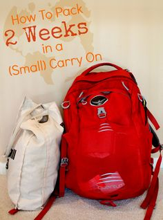 How to Pack 2 Weeks in a (Small) Carry On - How I went from being the girl who brought a huge suitcase on a 1 week trip to the one who traveled 2 weeks in a backpack.