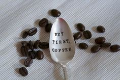 But First Coffee Hand Stamped Vintage by ForSuchATimeDesigns, $16.00