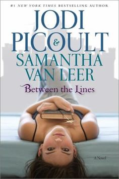 Between the Lines by Jodi Picoult and Samantha Van Leer
