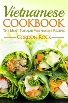 Do you love pho have you ever wanted to make pho that is as vietnamese cookbook the most popular vietnamese recipes forumfinder Choice Image