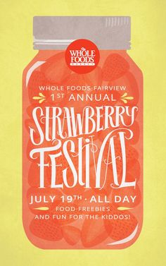 Whole Foods: Strawberry Festival by Malissa Smith, via Behance Vollwertkost: Strawberry Festival von Malissa Smith, via Behance graphic design inspiration Event Poster Design, Event Posters, Poster Design Inspiration, Typography Inspiration, Graphic Design Posters, Graphic Design Typography, Event Design, Branding Design, Poster Designs