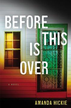 Before This Is Over  (Book) : Hickie, Amanda : In the midst of a devastating epidemic, how far will a desperate mother go to keep her loved ones safe?   There is a deadly virus spreading around the world. At first it is a distant alarm bell in the background of Hannah's comfortable suburban life. Then suddenly, it has arrived on the doorstep.  The virus traps Hannah, her husband, and their young sons in their city, then their neighborhood, and finally their own home. As a formerly idyllic…