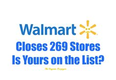 Wal-Mart is closing 269 stores and firing 16,000 people. Is your local store on the list?