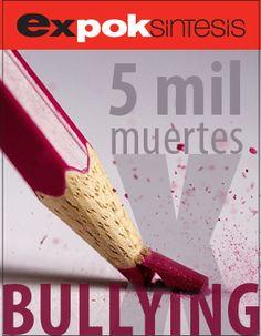 El año pasado se reportaron cinco mil muertes por bullying, nuestra nota principal: http://www.expoknews.com/2013/03/26/reportan-cinco-mil-muertes-por-bullying-senado-debate-ley-contra-el-acoso-escolar/