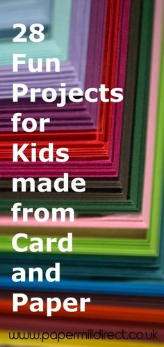 28 Fun Paper Craft Projects for Kids