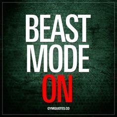 #beastmodeon