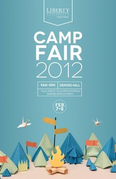 40 Cool & Creative Poster Designs (12.13.13) + Creative + Type stands out + Like the simple color background +Origami tents & campfire looks awesome