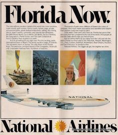 National Airlines: The Florida Airline - BrandlandUSA National Airlines, Vintage Travel Posters, Vintage Airline, Air Photo, Vintage Florida, Air Travel, Flight Attendant, 1970s, Aviation