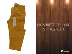 Cigarrete Collor! Inverno 2015 na Fargaz Jeans!