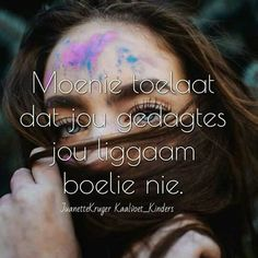 Deep Quotes, Words Quotes, Qoutes, Sayings, Afrikaanse Quotes, Kindness Quotes, Tart, My Photos, My Love