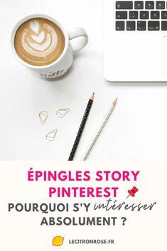 Épingles story Pinterest : pourquoi s'y intéresser absolument ? Pinterest Marketing, Latte, Seo, Social Media Marketing, Entrepreneurship, Pink Lemon, Chart Tool