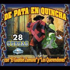 EL GUATON ZAMORA Y LOS QUERENDONES - De Pata en Quincha