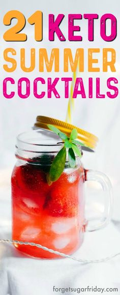 These keto cocktails are AMAZING!! This post includes 21 EASY keto cocktails (low carb cocktails) that taste incredible without the carbs! This post includes such a huge selection of keto recipes. Wait until you see number 21! #keto #ketogenic #ketodiet #ketorecipes #ketococktails #lowcarbcocktails #cocktails