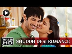 Official Trailer - Shuddh Desi Romance - Sushant Singh Rajput   Parineeti Chopra   Vaani Kapoor http://youthsclub.com/shuddh-desi-romance-movie-2013-hd-trailer-video-release-date/