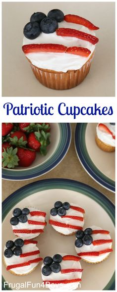 Patriotic Flag Cupcakes for the 4th of July - Fun dessert idea!  Love the strawberries and blueberries.