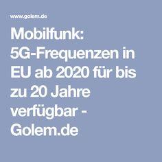 Mobilfunk: 5G-Frequenzen in EU ab 2020 für bis zu 20 Jahre verfügbar - Golem.de