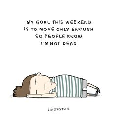 Some weekends