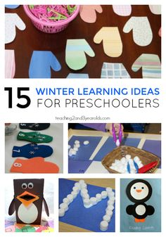 15 winter learning activities for toddlers and preschoolers - for home or school!