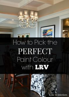 Tips to pick the PERFECT paint colour using LRV and Sherwin Williams paint colours