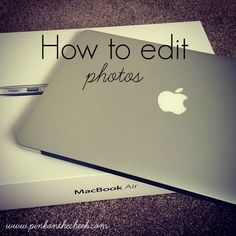How to edit photos
