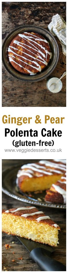 Gluten-free Ginger and Pear Polenta Cake | Veggie Desserts by Kate Hackworthy  This cake is fluffy and crumbly, with big chunks of pears throughout. There is a little ginger for a hit of spicy flavour and I've topped it with a pear drizzle. It's a perfect