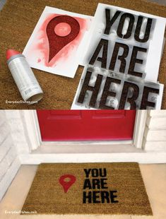 Turn your doormat into a pinpoint location by stenciling and spray-painting.