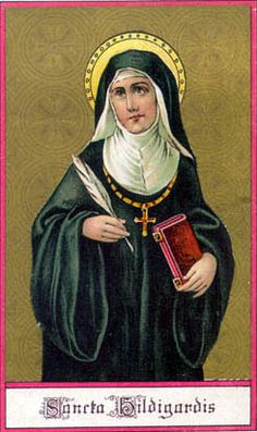 Saint Hildegard of Bingen, Doctor of the Church, pray for us.  Feast day September 17.