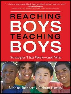 Reaching Boys, Teaching Boys: Strategies that Work -- and Why: Michael Reichert, Richard Hawley: 9780470532782: Amazon.com: Books