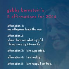 @Gabby Bernstein's 5 #affirmations for 2014 from @ABC Carpet & Home