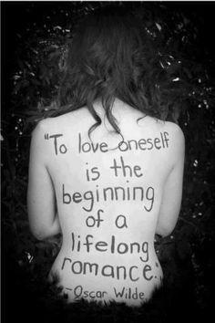 "'To love oneself … "" - Oscar Wilde. °"