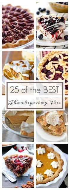 25 of the BEST Thanksgiving Pies