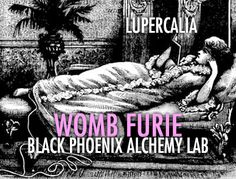 Womb Furie – An itch that needs to be scratched: Snake Oil and three types of honey.