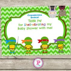 Thank You For Shell Ebrating My Baby Shower With Me. Thank You Cards For A Ninja  Turtles Baby Shower.