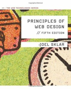 Principles of Web Design: The Web Technologies Series by Joel Sklar. $113.40. Save 22% Off!. Author: Joel Sklar. Publisher: Course Technology