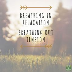 Breathing in relaxation, breathing out tension >> #MASSAGEMag