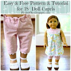 Free Easy Pattern Tutorial for an 18 American Girl Dolls Capri Pants - Pickled Okra: Sewing Doll Clothes, American Doll Clothes, Girl Doll Clothes, Doll Clothes Patterns, Barbie Clothes, Girl Dolls, Doll Patterns, Sewing Pants, Dolls Dolls