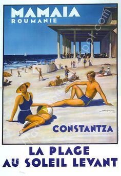 Till 1990 we've spent two weeks, every year, on the Black Sea shore, in Romania. Mamaia was our favorite resort. Vintage Ski Posters, Art Deco Posters, Romania Tourism, Tourism Poster, Railway Posters, Travel Brochure, Vintage Graphic Design, Old Ads, Travel And Tourism