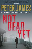 So Many Precious Books, So Little Time: 2 Book Giveaway: Dead Man's Time and Not Dead Yet by Peter James